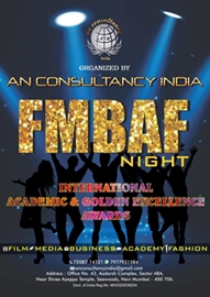 FMBAF – Films Media Business Academy & Fashion –  Global Excellence International Awards Season 2